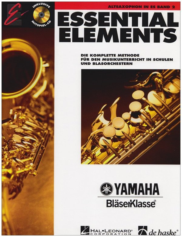 ESSENTIAL ELEMENTS Bläserklasse Altsaxophon (Band 2)